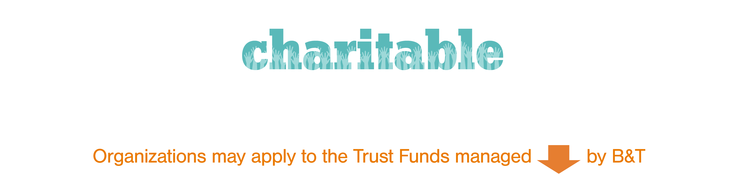 Local organizations may apply for charitable trusts funds by clicking the link below.